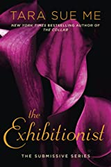 The Exhibitionist (The Submissive Series Book 6) Kindle Edition