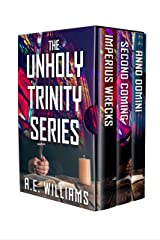 The Unholy Trinity Series Kindle Edition