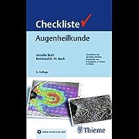 Checkliste Augenheilkunde (Checklisten Medizin) (German Edition)