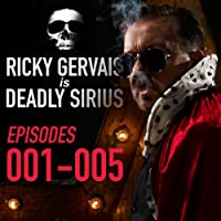 Ricky Gervais Is Deadly Sirius: Episodes 1-5