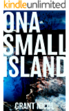 On A Small Island (The Grímur Karlsson Mysteries Book 1)