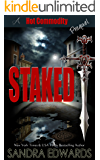 Staked: A Hot Commodity Prequel