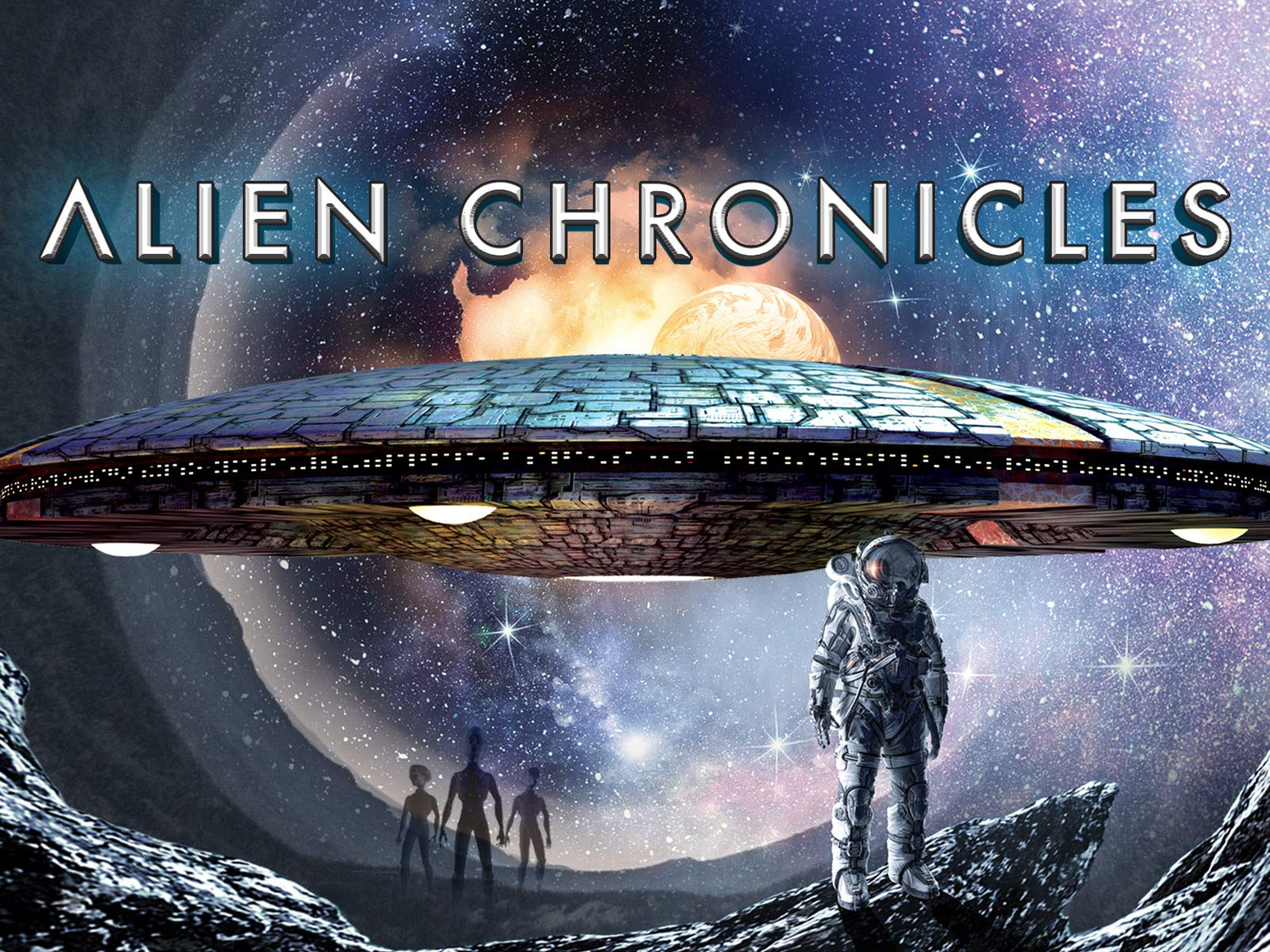 Alien Chronicles - Season 1