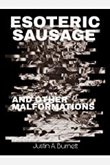 Esoteric Sausage and Other Malformations Kindle Edition