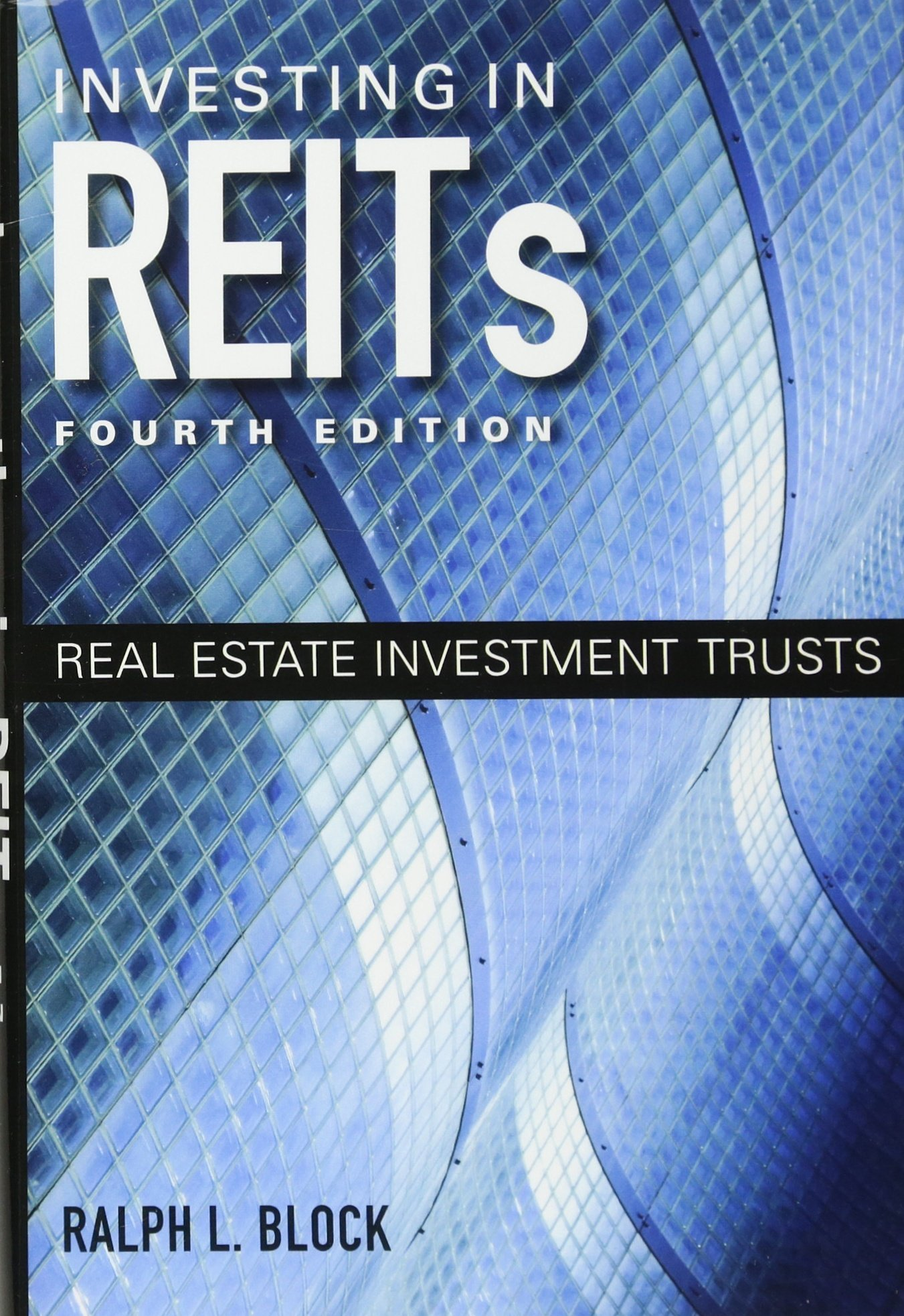 Investing in reits real estate investment trusts ralph l block investing in reits real estate investment trusts ralph l block 9781118004456 amazon books fandeluxe Image collections