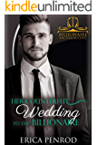 Her Counterfeit Wedding to the Billionaire (Bachelor Billionaire Cove)