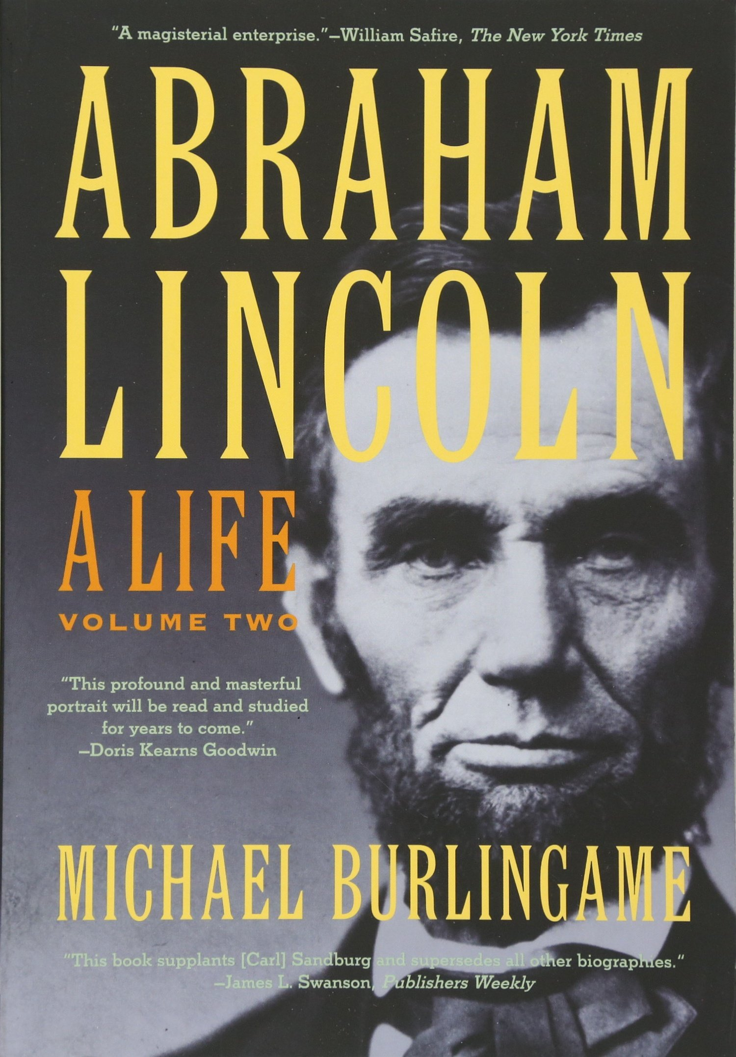 Abraham Lincoln: A Life (Volume 2)