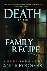 Death of the Family Recipe (A Scotti Fitzgerald Murder Mystery Book 3) Kindle Edition