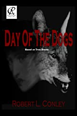 Day of the Dogs (Bob and Grace Series Book 1) Kindle Edition