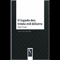 O legado dos trinta mil dólares (Galician Edition)