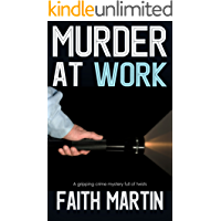 MURDER AT WORK a gripping crime mystery full of twists (English Edition)