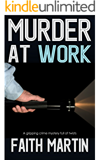 Murder by fire a gripping crime mystery full of twists kindle murder at work a gripping crime mystery full of twists fandeluxe Choice Image
