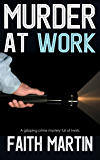 MURDER AT WORK a gripping crime mystery full of twists (DI Hillary Greene Book 11) (English Edition)