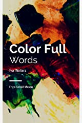 Color Full Words for Writers Kindle Edition