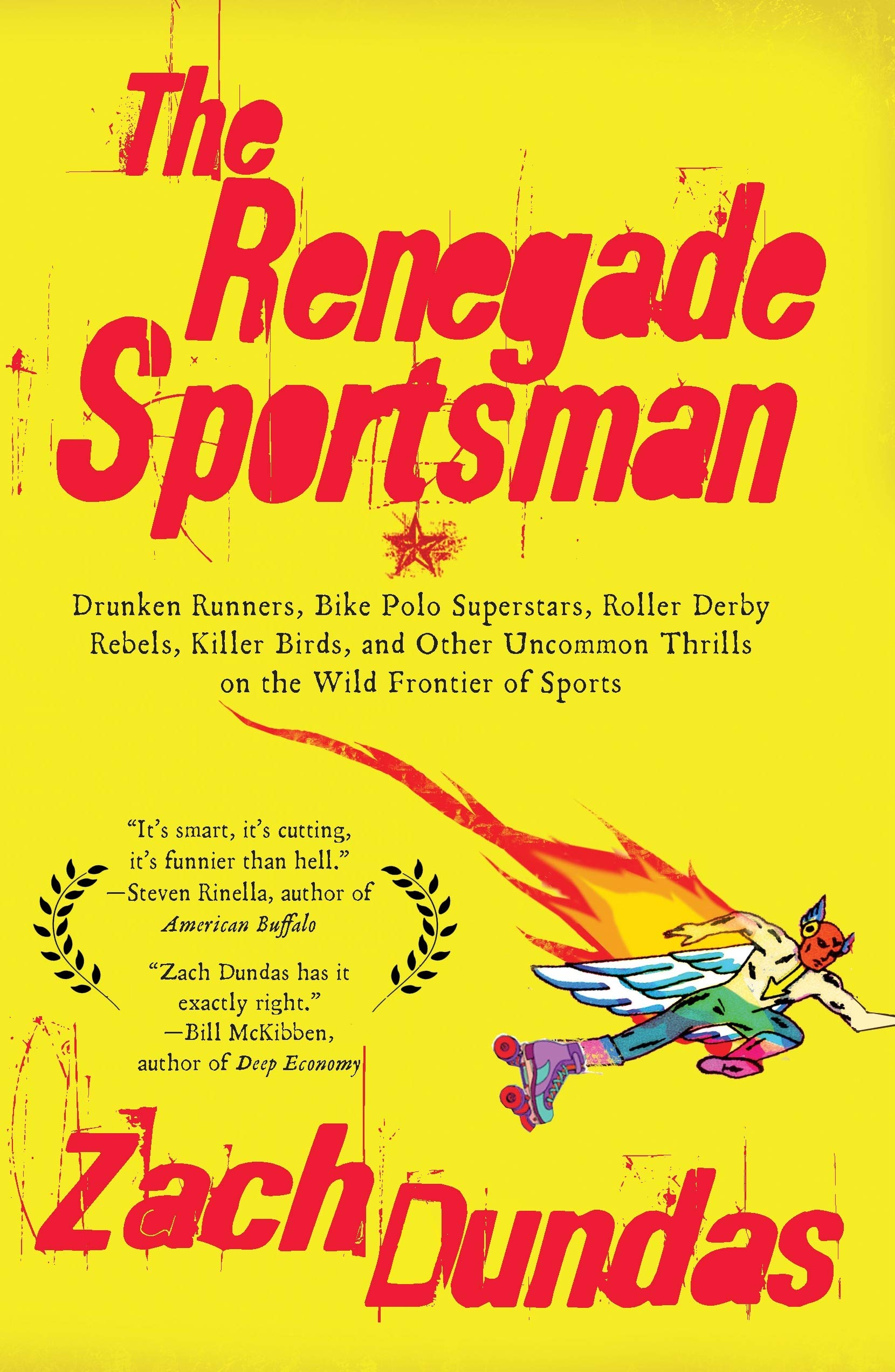 The Renegade Sportsman: Drunken Runners, Bike Polo Superstars ...