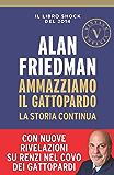 Ammazziamo il Gattopardo (VINTAGE): La storia continua (Italian Edition)