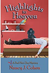 Highlights to Heaven (The Bad Hair Day Mysteries Book 5) Kindle Edition