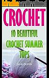 Crochet: 10 Beautiful Crochet Summer Tops