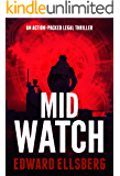 Mid Watch: An action-packed legal thriller