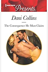 The Consequence He Must Claim (The Wrong Heirs Book 3405) Kindle Edition