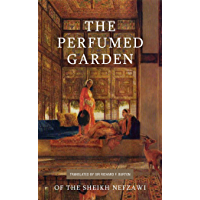The Perfumed Garden (English Edition)
