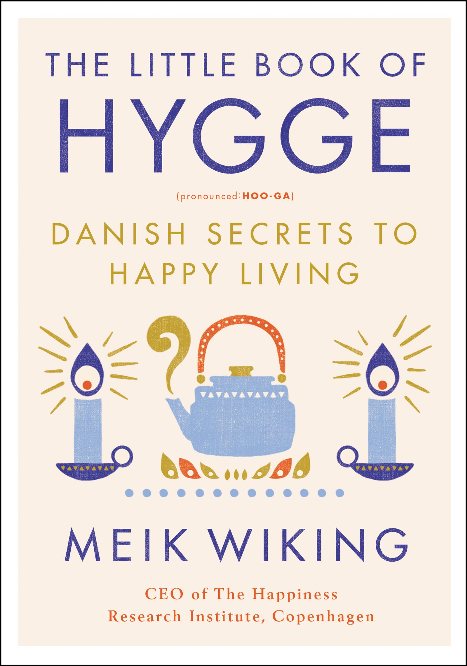 Little Book Of Hygge 9780062658807