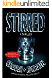 "Stirred (Jacqueline ""Jack"" Daniels/Luther Kite Thriller) (Jacqueline ""Jack"" Daniels Mysteries Book 8)"