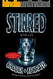 "Stirred (Jacqueline ""Jack"" Daniels/Luther Kite Thriller) (Jacqueline ""Jack"" Daniels Mysteries Book 8)"