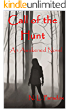 Call of the Hunt: An Awakened Novel (Entwined Fates Book 3)