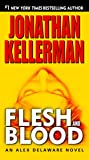 Flesh and Blood (Alex Delaware, No. 15)