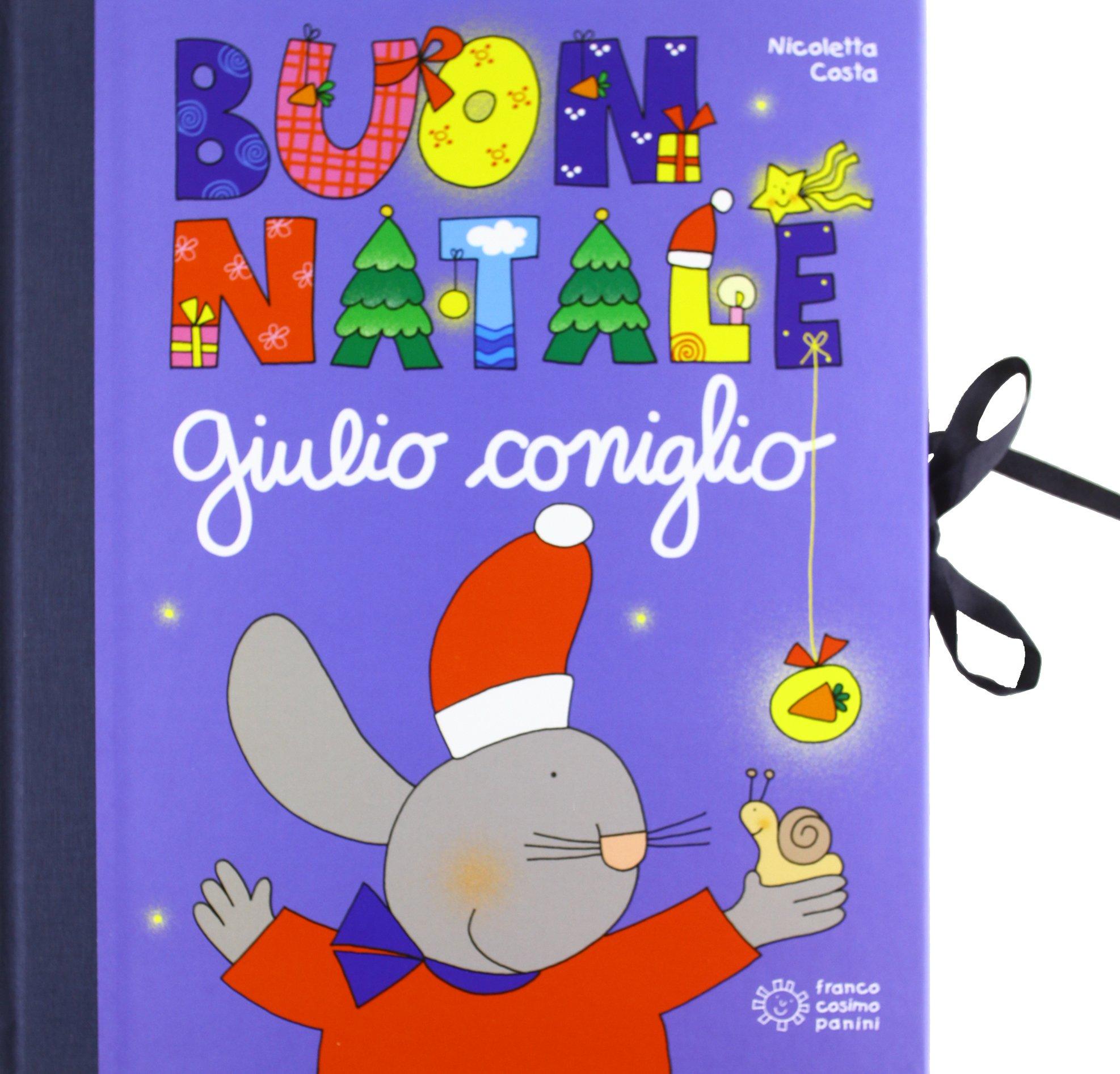 Buon Natale Con Giulio Coniglio Con Gadget Amazon It Nicoletta