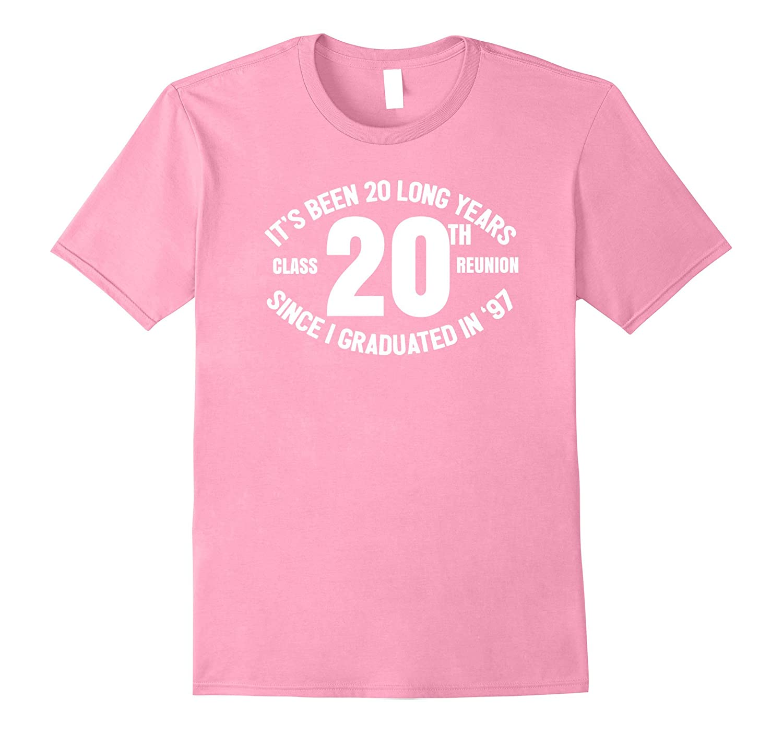 9d23c061f8e67 20th Class Reunion T Shirt Class of 97-TH