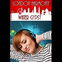 London Harmony: Water Gypsy