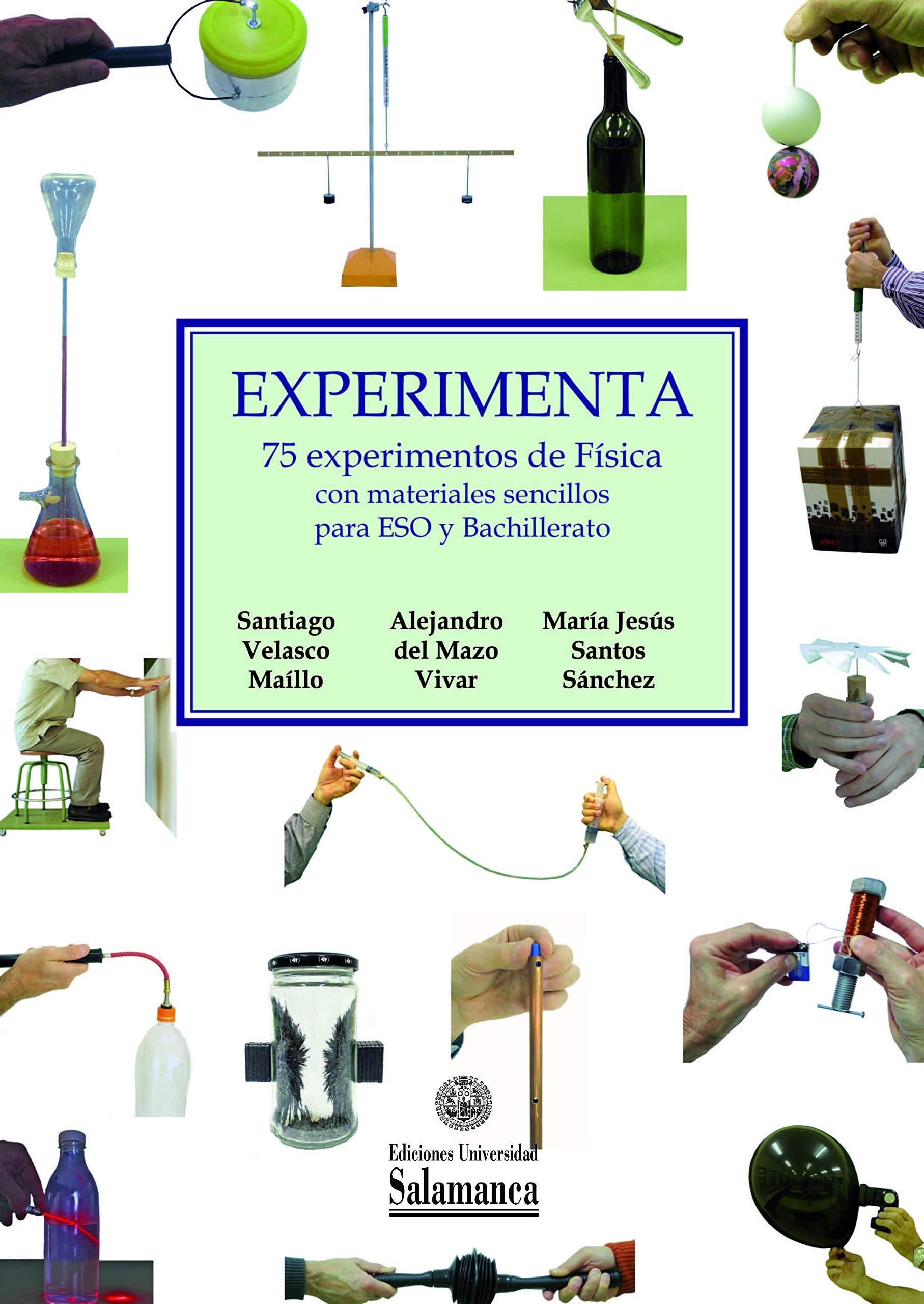 experimenta 75. experimentos de Física con materiales sencillos ...
