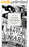 La caccia allo Squilo (tradotto e commentato da Loris Pellegrini): Un'agonia in otto lamenti