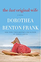 The Last Original Wife: A Novel Kindle Edition