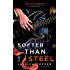 Softer Than Steel (A Love & Steel Novel)