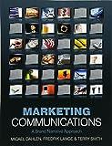 Marketing Communications: A Brand Narrative Approach