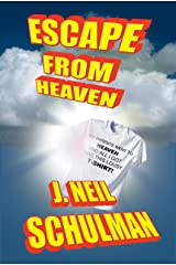 Escape from Heaven Kindle Edition