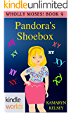 The Miss Fortune Series: PANDORA'S SHOEBOX (Kindle Worlds Novella) (WHOLLY MOSES! BOOK 9)