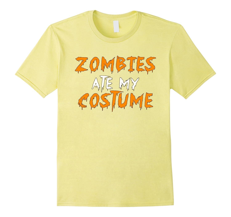 Zombies Ate My Costume T-shirt Halloween tshirt-BN