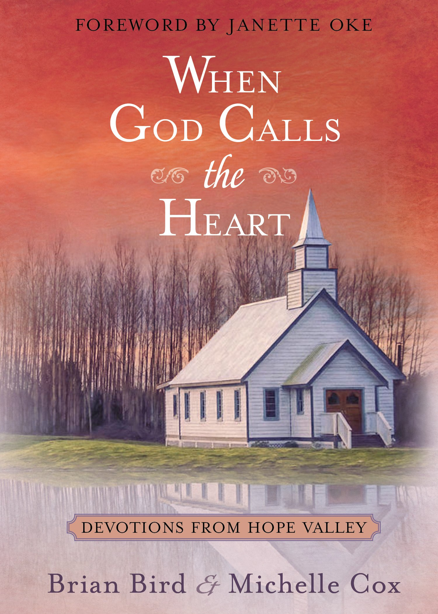 Amazon worship devotion books hymns hymnals when god calls the heart devotions from hope valley fandeluxe Images