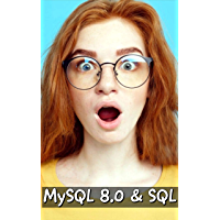MySQL 8.0 and SQL Server using Python 3.7 and PHP 7.3 (English Edition)