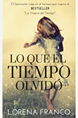 Lo que el tiempo olvidó (Spanish Edition) Kindle Edition