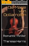 Die Magie von Dollarnoten: Romantic Thriller