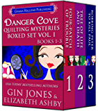Danger Cove Quilting Mysteries Boxed Set (Books 1-3)