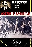 Sans famille (avec illustrations): Edition intégrale (2 Tomes)