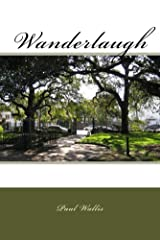 Wanderlaugh Kindle Edition