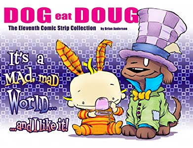 Dog eat Doug  The Eleventh Comic Strip Collection: It's a Mad, Mad World...and I like it!