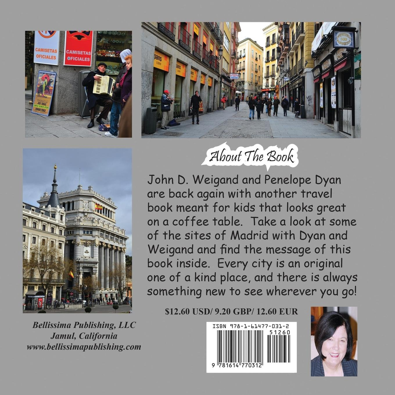 ¡Hola Madrid! A Kids Guide To Madrid, Spain: Penelope Dyan, John D Weigand: 9781614770312: Amazon.com: Books